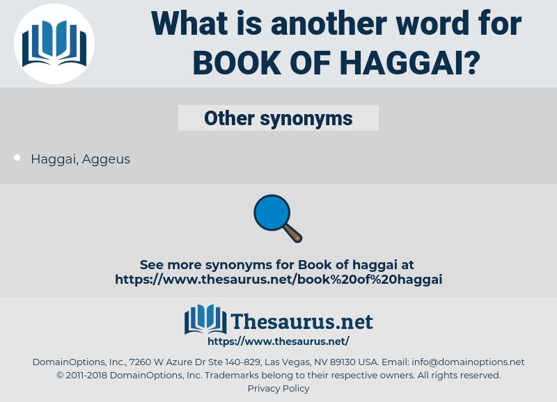 Book of Haggai, synonym Book of Haggai, another word for Book of Haggai, words like Book of Haggai, thesaurus Book of Haggai