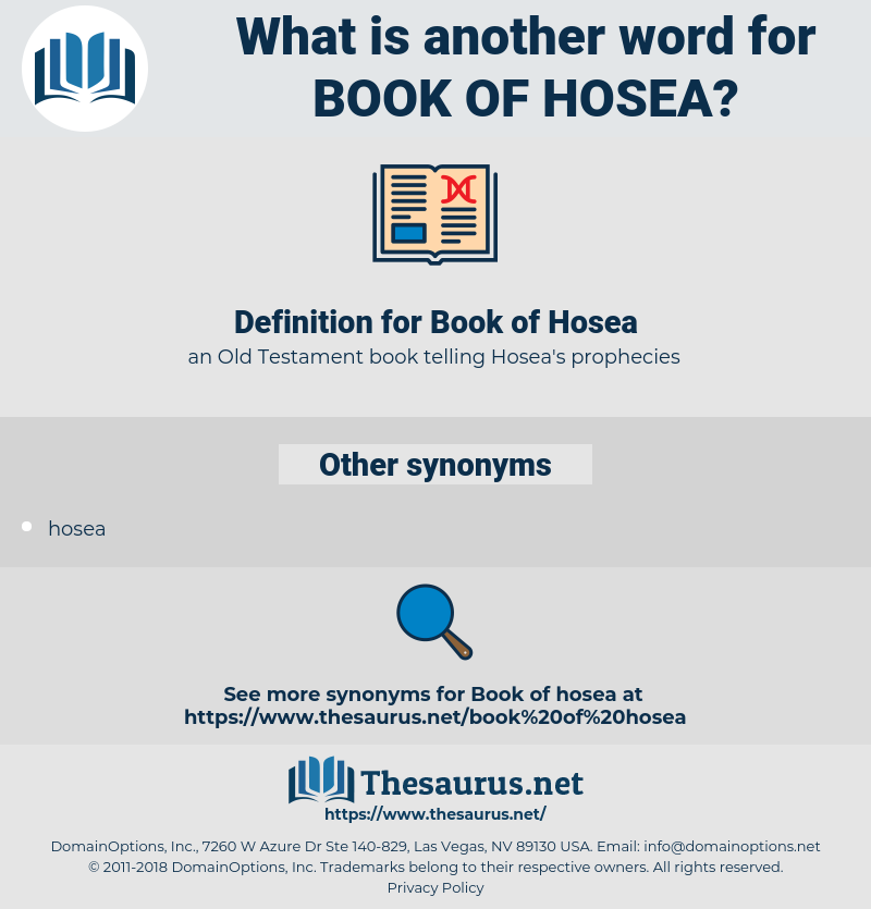Book of Hosea, synonym Book of Hosea, another word for Book of Hosea, words like Book of Hosea, thesaurus Book of Hosea