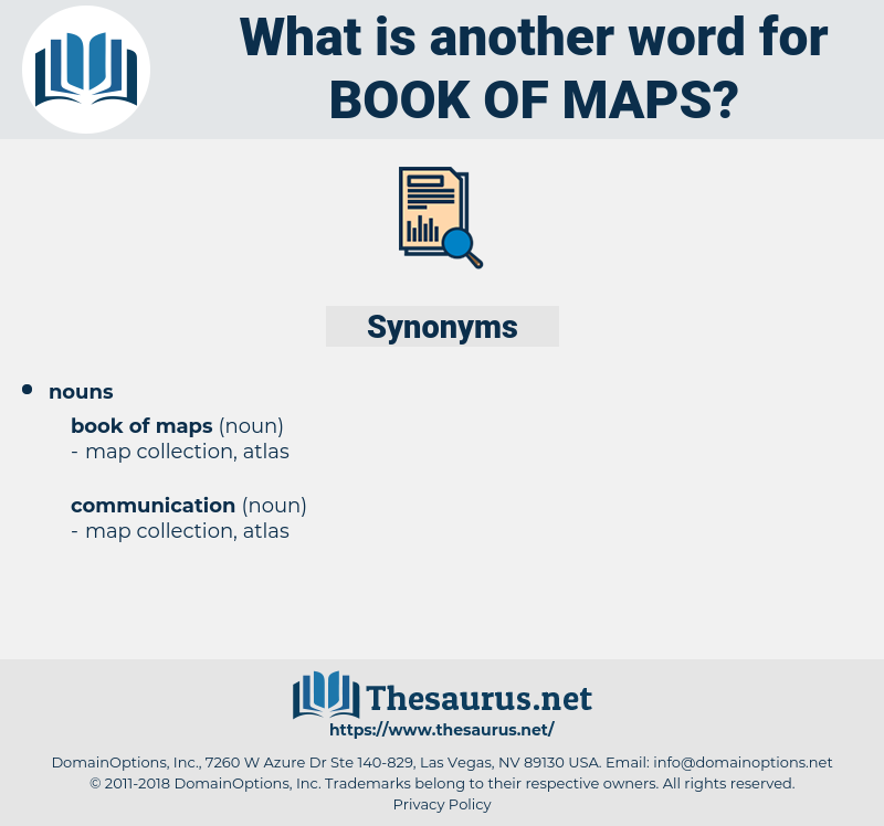 book of maps, synonym book of maps, another word for book of maps, words like book of maps, thesaurus book of maps