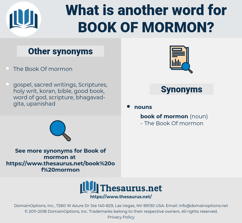 Book Of Mormon, synonym Book Of Mormon, another word for Book Of Mormon, words like Book Of Mormon, thesaurus Book Of Mormon