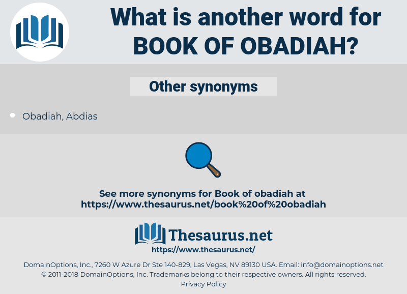 Book of Obadiah, synonym Book of Obadiah, another word for Book of Obadiah, words like Book of Obadiah, thesaurus Book of Obadiah