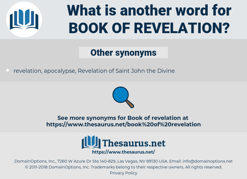 Book of Revelation, synonym Book of Revelation, another word for Book of Revelation, words like Book of Revelation, thesaurus Book of Revelation