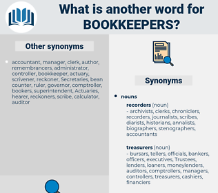 bookkeepers, synonym bookkeepers, another word for bookkeepers, words like bookkeepers, thesaurus bookkeepers