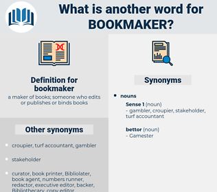 bookmaker, synonym bookmaker, another word for bookmaker, words like bookmaker, thesaurus bookmaker