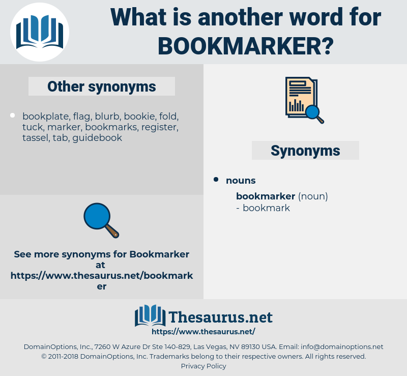 bookmarker, synonym bookmarker, another word for bookmarker, words like bookmarker, thesaurus bookmarker
