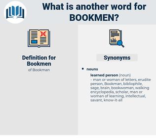 Bookmen, synonym Bookmen, another word for Bookmen, words like Bookmen, thesaurus Bookmen