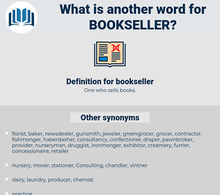bookseller, synonym bookseller, another word for bookseller, words like bookseller, thesaurus bookseller