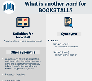 bookstall, synonym bookstall, another word for bookstall, words like bookstall, thesaurus bookstall