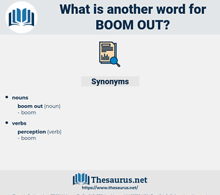 boom out, synonym boom out, another word for boom out, words like boom out, thesaurus boom out