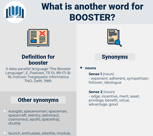 booster, synonym booster, another word for booster, words like booster, thesaurus booster