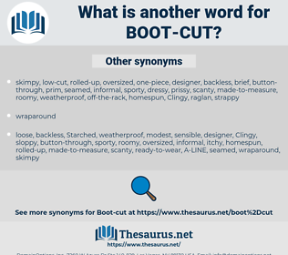 boot-cut, synonym boot-cut, another word for boot-cut, words like boot-cut, thesaurus boot-cut