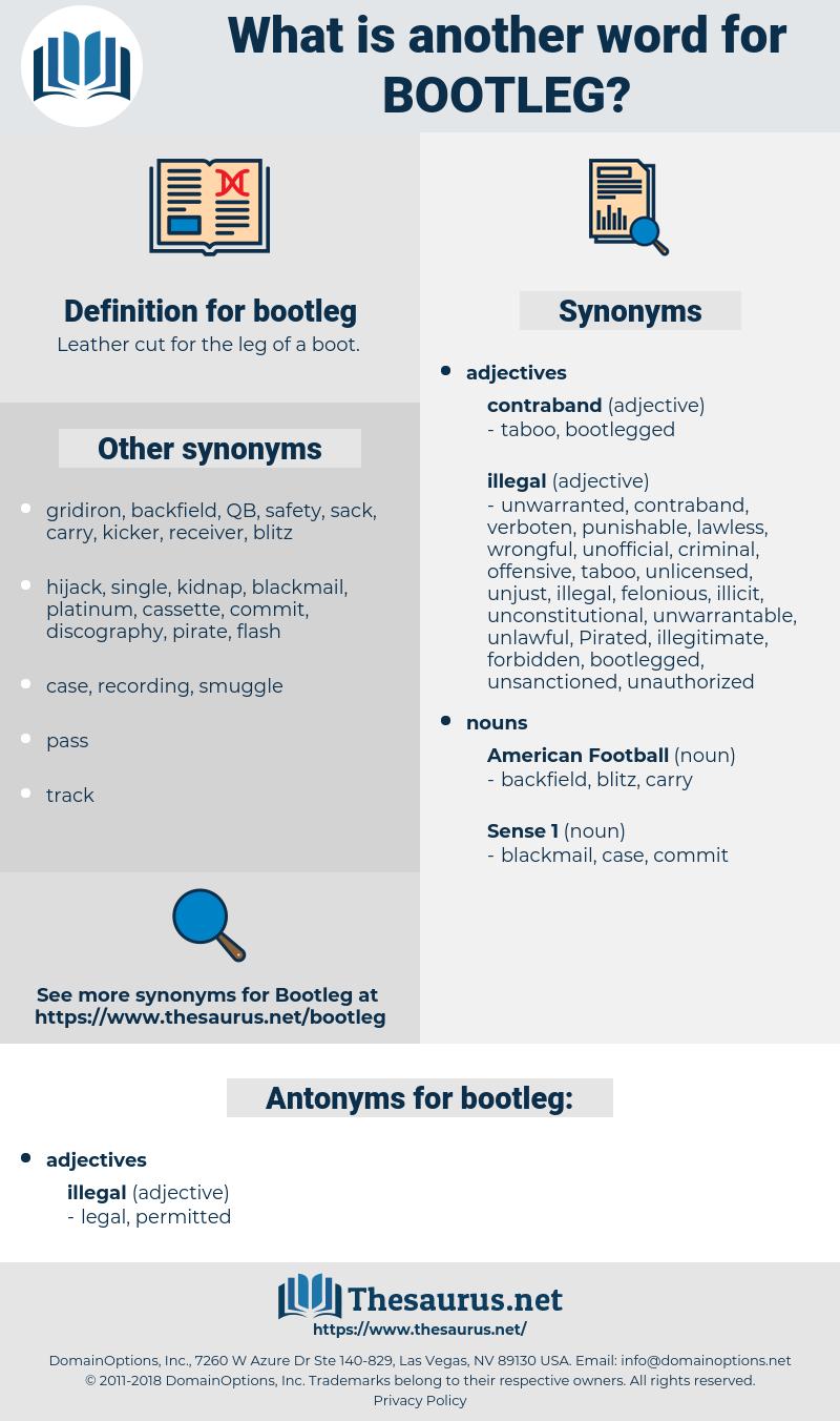 bootleg, synonym bootleg, another word for bootleg, words like bootleg, thesaurus bootleg