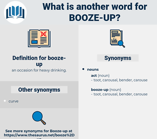 booze-up, synonym booze-up, another word for booze-up, words like booze-up, thesaurus booze-up