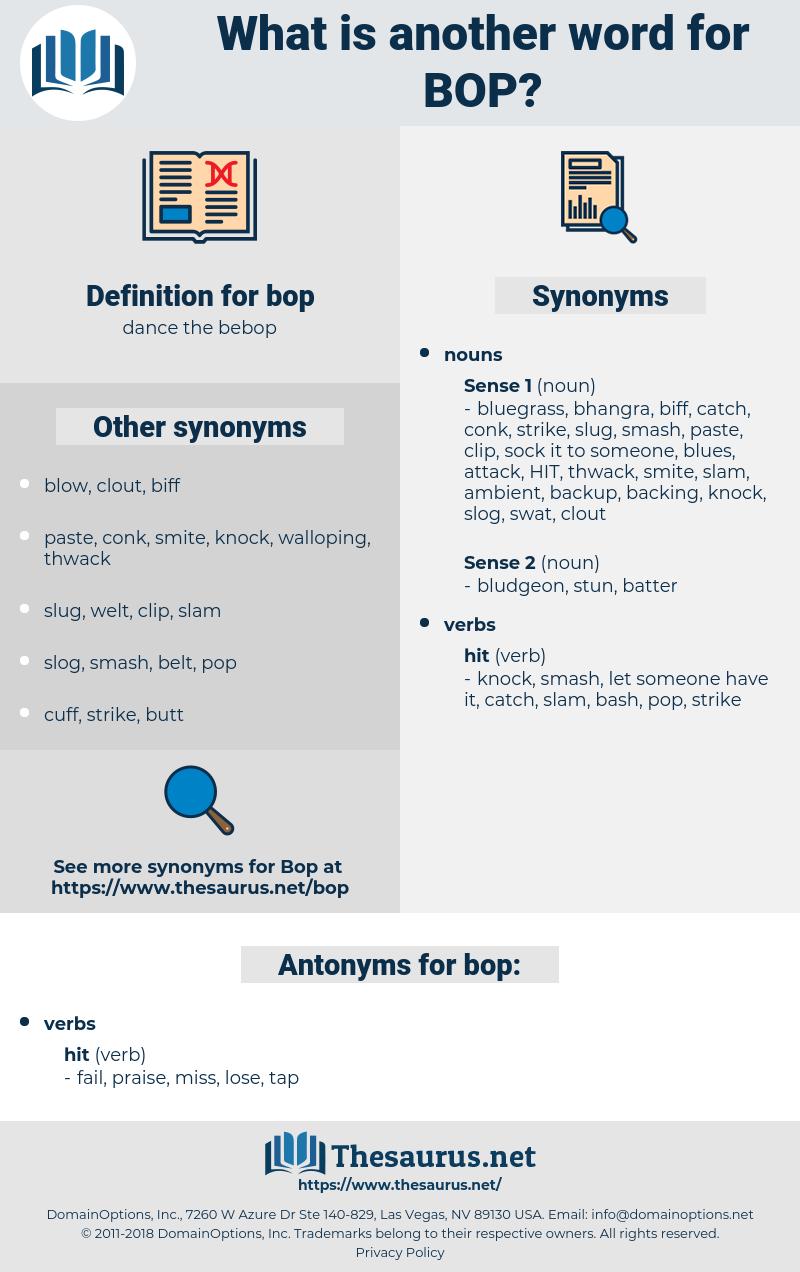 bop, synonym bop, another word for bop, words like bop, thesaurus bop
