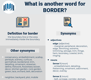 border, synonym border, another word for border, words like border, thesaurus border