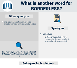 borderless, synonym borderless, another word for borderless, words like borderless, thesaurus borderless