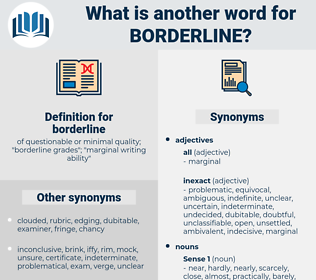 borderline, synonym borderline, another word for borderline, words like borderline, thesaurus borderline