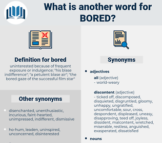 bored, synonym bored, another word for bored, words like bored, thesaurus bored
