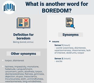 boredom, synonym boredom, another word for boredom, words like boredom, thesaurus boredom