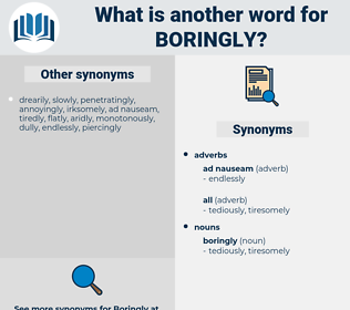 boringly, synonym boringly, another word for boringly, words like boringly, thesaurus boringly