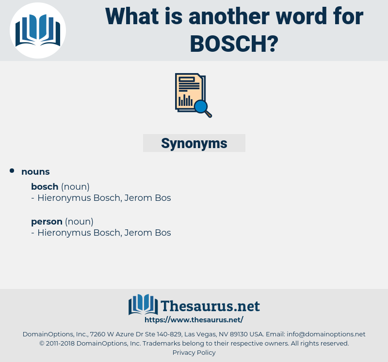 bosch, synonym bosch, another word for bosch, words like bosch, thesaurus bosch