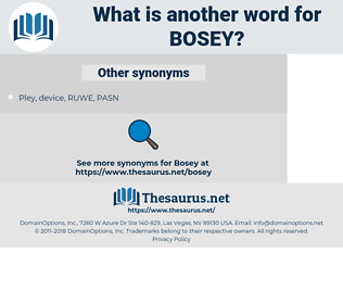 bosey, synonym bosey, another word for bosey, words like bosey, thesaurus bosey