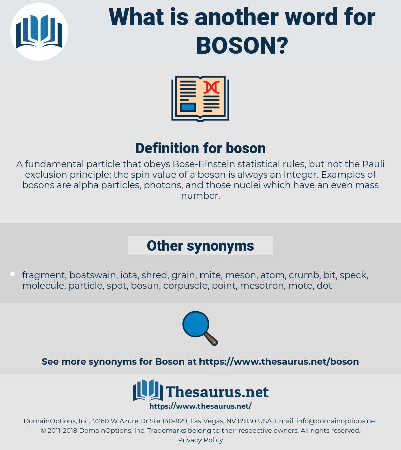 boson, synonym boson, another word for boson, words like boson, thesaurus boson