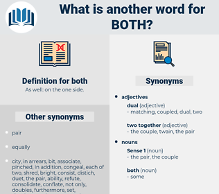 both, synonym both, another word for both, words like both, thesaurus both