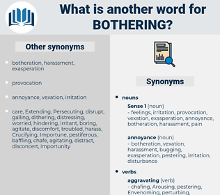 Bothering, synonym Bothering, another word for Bothering, words like Bothering, thesaurus Bothering