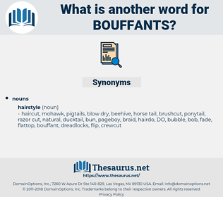 bouffants, synonym bouffants, another word for bouffants, words like bouffants, thesaurus bouffants