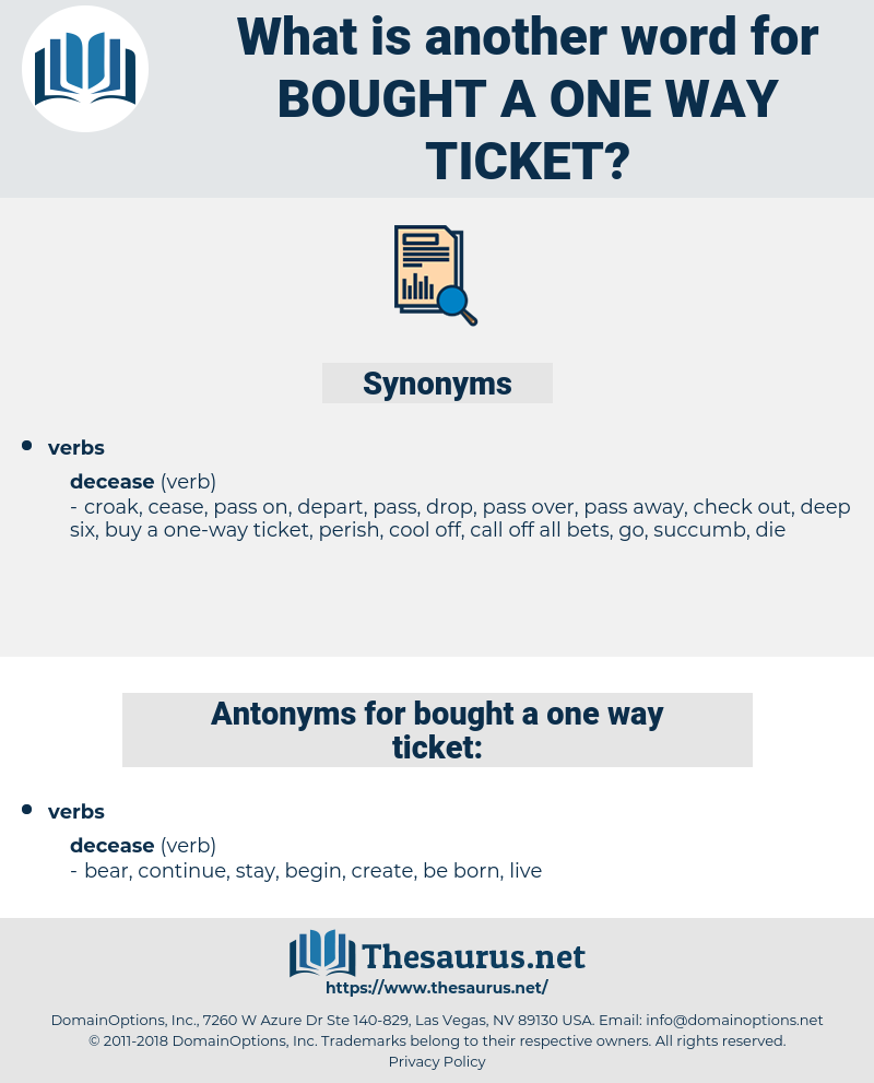 bought a one way ticket, synonym bought a one way ticket, another word for bought a one way ticket, words like bought a one way ticket, thesaurus bought a one way ticket