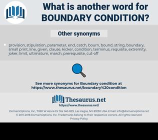 boundary condition, synonym boundary condition, another word for boundary condition, words like boundary condition, thesaurus boundary condition
