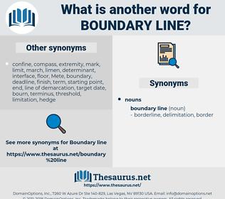 boundary line, synonym boundary line, another word for boundary line, words like boundary line, thesaurus boundary line