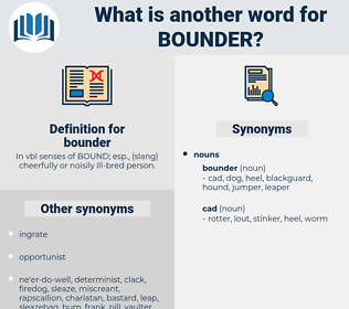 bounder, synonym bounder, another word for bounder, words like bounder, thesaurus bounder