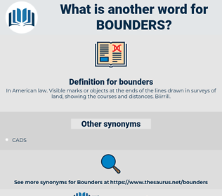 bounders, synonym bounders, another word for bounders, words like bounders, thesaurus bounders