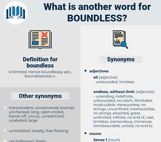 boundless, synonym boundless, another word for boundless, words like boundless, thesaurus boundless
