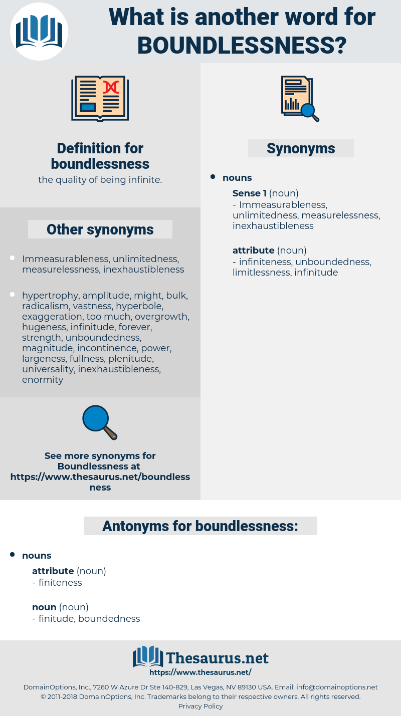 boundlessness, synonym boundlessness, another word for boundlessness, words like boundlessness, thesaurus boundlessness