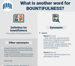 bountifulness, synonym bountifulness, another word for bountifulness, words like bountifulness, thesaurus bountifulness