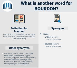 bourdon, synonym bourdon, another word for bourdon, words like bourdon, thesaurus bourdon