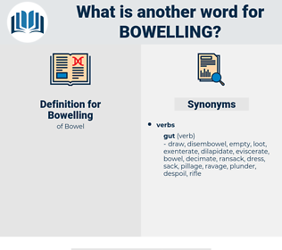 Bowelling, synonym Bowelling, another word for Bowelling, words like Bowelling, thesaurus Bowelling