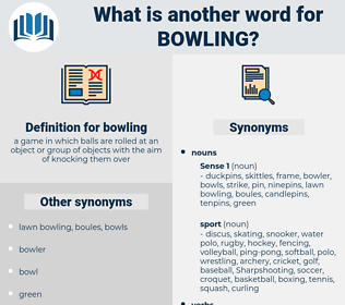 bowling, synonym bowling, another word for bowling, words like bowling, thesaurus bowling