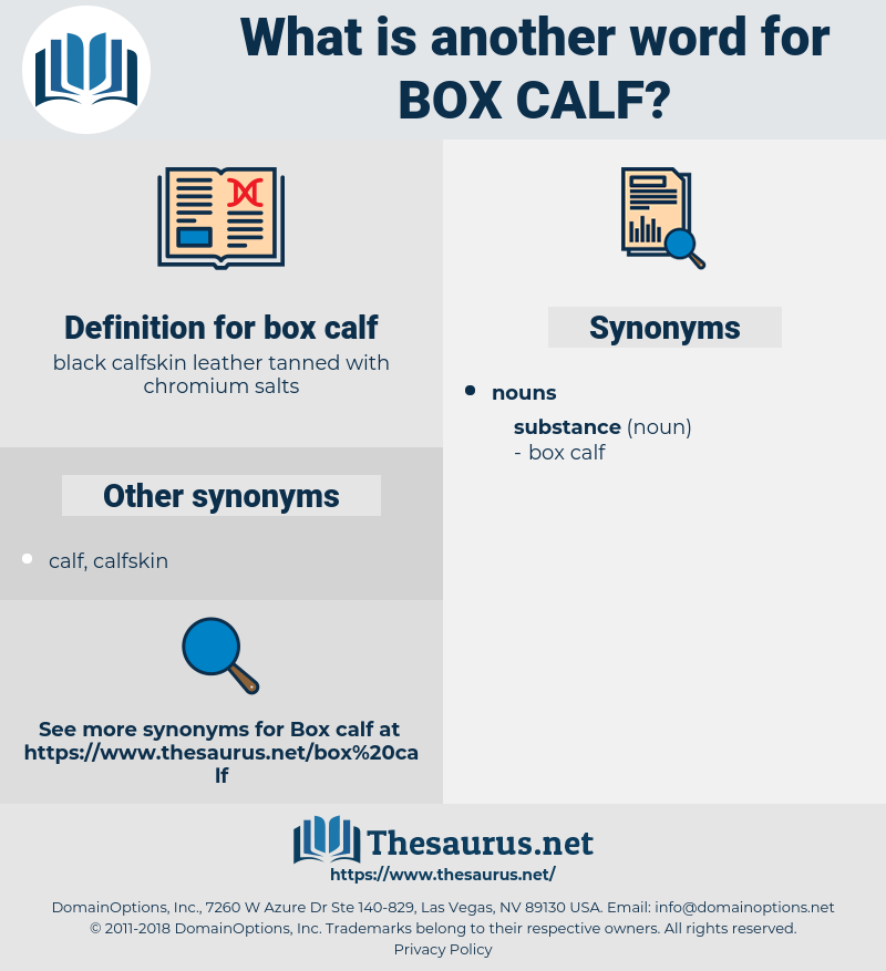 box calf, synonym box calf, another word for box calf, words like box calf, thesaurus box calf