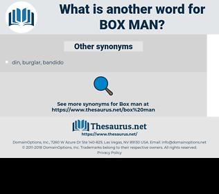 box man, synonym box man, another word for box man, words like box man, thesaurus box man