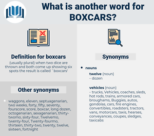 boxcars, synonym boxcars, another word for boxcars, words like boxcars, thesaurus boxcars