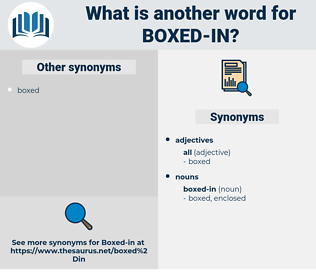 boxed in, synonym boxed in, another word for boxed in, words like boxed in, thesaurus boxed in