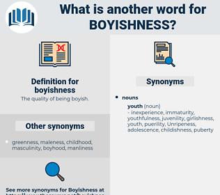 boyishness, synonym boyishness, another word for boyishness, words like boyishness, thesaurus boyishness