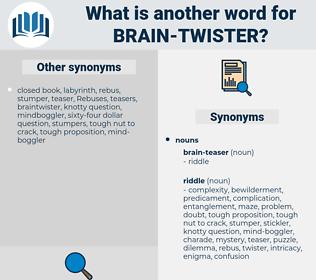 brain twister, synonym brain twister, another word for brain twister, words like brain twister, thesaurus brain twister