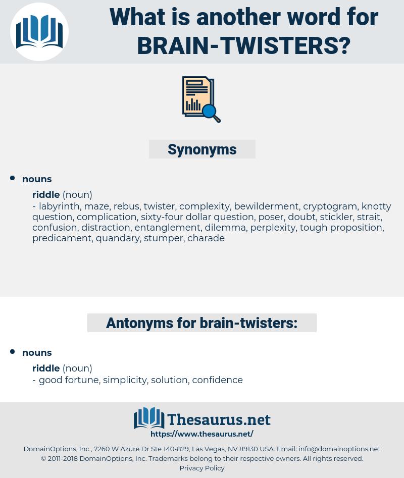brain twisters, synonym brain twisters, another word for brain twisters, words like brain twisters, thesaurus brain twisters