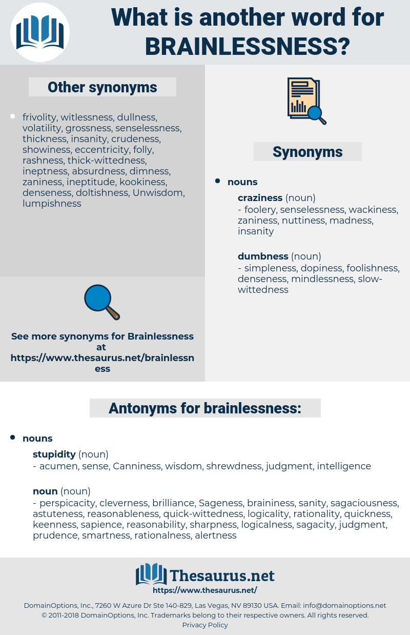 brainlessness, synonym brainlessness, another word for brainlessness, words like brainlessness, thesaurus brainlessness