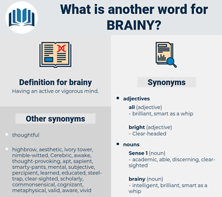 brainy, synonym brainy, another word for brainy, words like brainy, thesaurus brainy